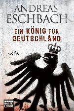 Ein K�nig f�r Deutschland